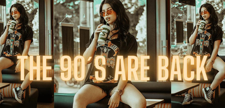 Die 90er sind zurück!
